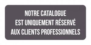 Catalogue réservé aux professionnels